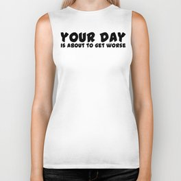 Your Day Biker Tank