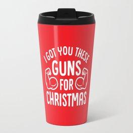 I Got You These Guns For Christmas (Funny Gym Fitness) Travel Mug
