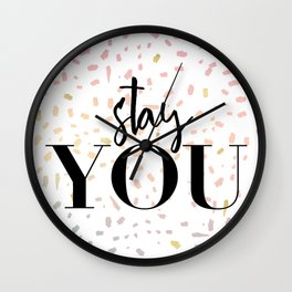 Stay : YOU 1 Wall Clock