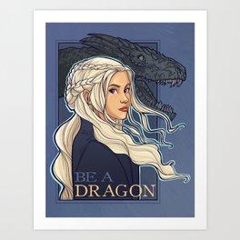 You're a Dragon Art Print