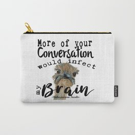 Infectious Conversation Carry-All Pouch