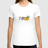 typo T-shirts featuring typo by Vin Zzep