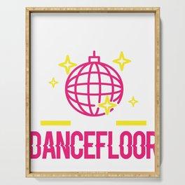 Dancer Find Me on Dancefloor Party Music Lover Serving Tray