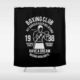 boxing club Shower Curtain
