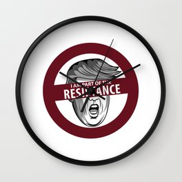 I Am Part Of The Resistance Gift Wall Clock