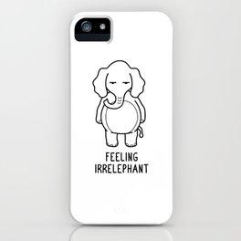 Feeling Irrelephant Shirt Funny Elephant Pun Gift iPhone Case