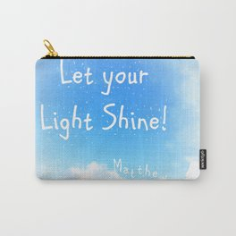 Let Your Light Shine! Carry-All Pouch