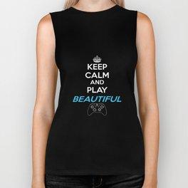 Keep Calm and Play Beautiful Biker Tank