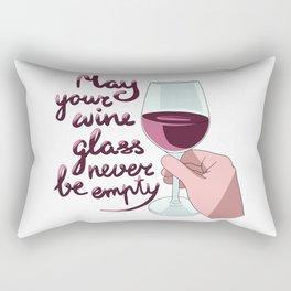 Never empty wine glass Rectangular Pillow