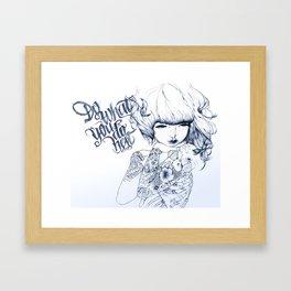 Do what you do best Framed Art Print