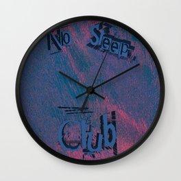 No Sleep Club Wall Clock
