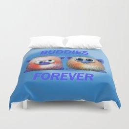Buddies forever Duvet Cover