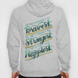 Bravest, Strongest, Happiest Hoody