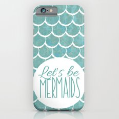 Mermaids iPhone 6s Slim Case