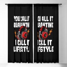 You Call It Quarantine - I Call It Lifestyle Blackout Curtain
