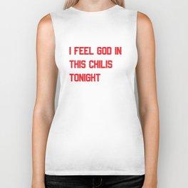I Feel God in This Chili's Biker Tank