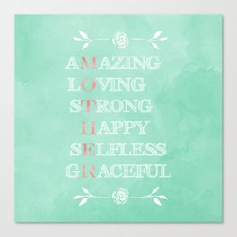 Pretty Mother's best describing words typography Canvas Print