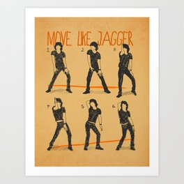 Move Like Jagger (MOVE LIKE COLLECTION) Art Print