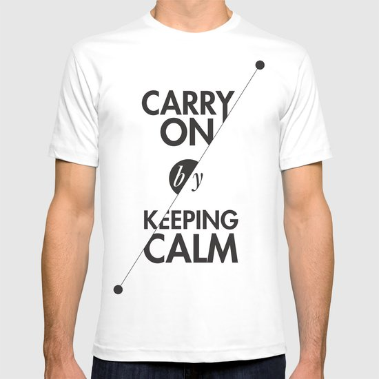 Carry On by Keeping Calm T-shirt