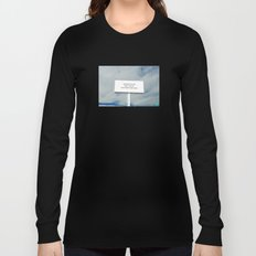 WHATEVER YOU DO Long Sleeve T-shirt
