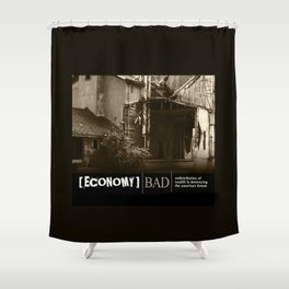 Where Are The Jobs Shower Curtain