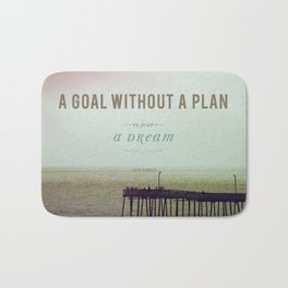 A Goal Without A Plan Bath Mat