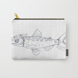 """He who smelt it"" Smelt Fish Pattern With Text Carry-All Pouch"