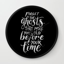 Forget the Ghosts - Black Wall Clock