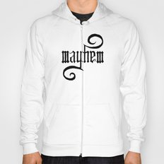 Unleash MAYHEM Hoody