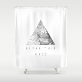 Bless this mess Shower Curtain