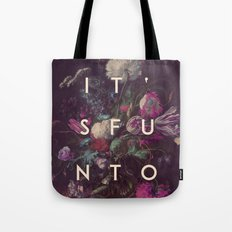 lose and to pretend Tote Bag