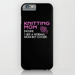 Knitting mom iPhone Case