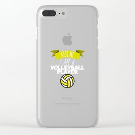 Kiss me i am volleyball player Clear iPhone Case