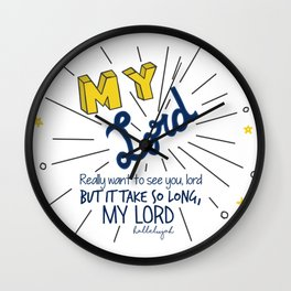 My Lord Wall Clock