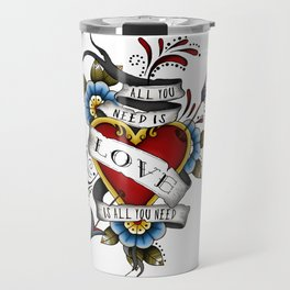 All You Need is Love - White Travel Mug