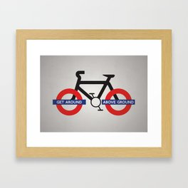Get Around Above Ground Framed Art Print