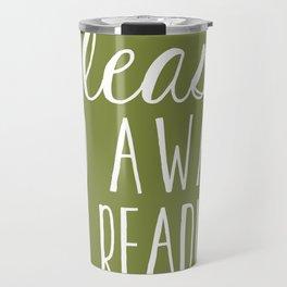 Please Go Away, I'm Reading (Polite Version) - Green Travel Mug