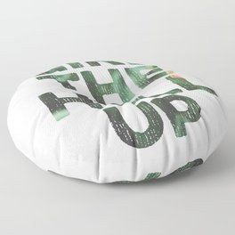 Girl The Hell Up Floor Pillow