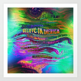 Believe In America Art Print