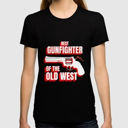 Wild West Collection Best Gunfighter Of Old West T-shirt