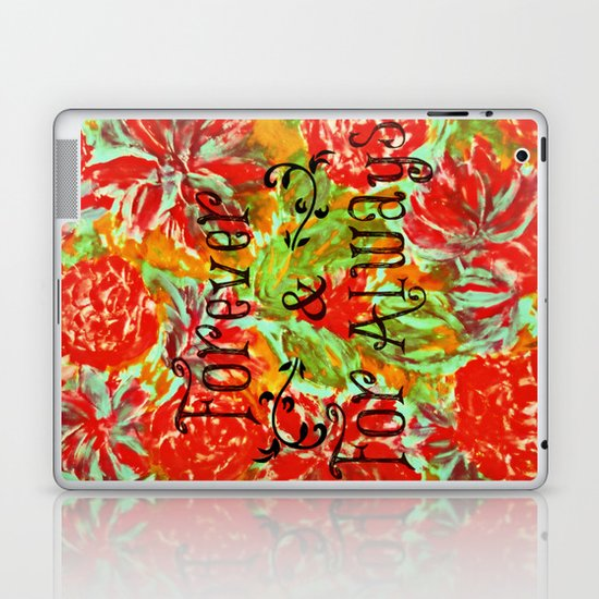 FOREVER & FOR ALWAYS - Beautiful Vintage Acrylic Floral Painting Romantic Love Typography Art Laptop & iPad Skin