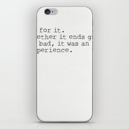 Go for it. iPhone Skin