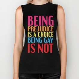 Being Prejudice... Biker Tank