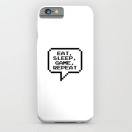 Eat Sleep Game Repeat iPhone Case
