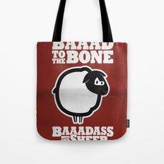 Baaadass the Sheep: Baaad to the Bone Tote Bag