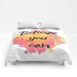 Believe you can , inspirational quote Comforters