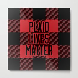 Plaid Lives Matter Metal Print