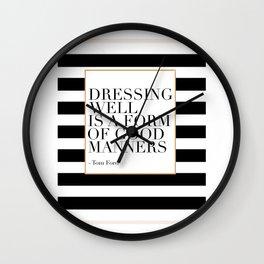 Dressing Well Is A Form Of Good Manners,Fashion Wall Art,Modern Decor,Modern Wall Art,Girls Room Dec Wall Clock