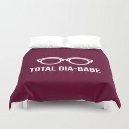 Total Dia-Babe Duvet Cover