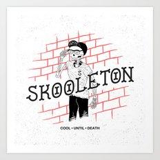 Skooleton Art Print